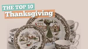 thanksgiving dinnerware the top 10 best sellers 2017