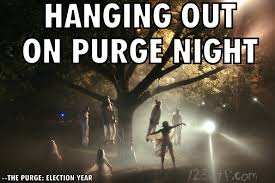 Purge Meme - wtf the purge election year 2016 1 2 3 wtf watch the film