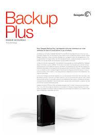 disque dur de bureau disque dur de bureau backup plus seagate catalogue pdf