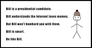 Be Like Bill If You - for the love of memes lagosconvo