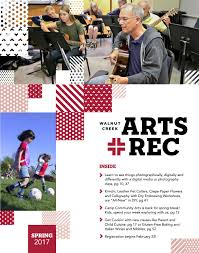 Colors Of Spring 2017 City Of Walnut Creek Guide To Arts Rec Spring 2017 By City Of