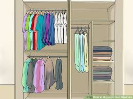 how to organise your closet 3 ways to organize your wardrobe wikihow