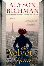 Hours Of Barnes And Noble The Velvet Hours By Alyson Richman Paperback Barnes U0026 Noble