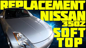 Nissan 350z Hardtop - nissan 350z soft top replacement youtube
