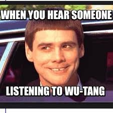 Wu Tang Clan Meme - meme of the week hip hop lives pinterest meme wu tang and wu