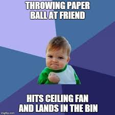 Paper Throwing Meme - success kid meme imgflip