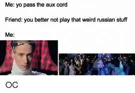 Russian Song Meme - 25 best memes about chum drum chum drum memes