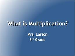 what is multiplication multiplication