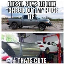 Diesel Tips Meme - huge diesel tips