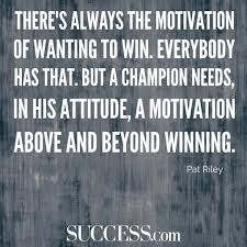 quotes about leadership and determination 19 quotes about motivation success