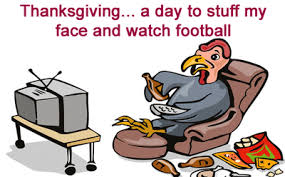 a day to stuff my and football thanksgiving
