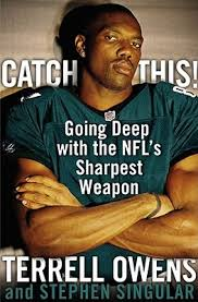 Terrell Owens Meme - catch this going deep with the nfl s sharpest weapon by terrell owens