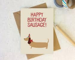 dachshund sausage dog birthday card cute dog birthday happy