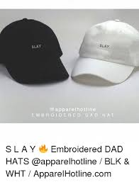Meme Hats - slay slay apparel hotline embroidered dad hat s l a y