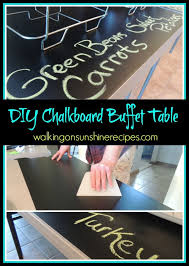 make your own buffet table how to make a diy chalkboard buffet table diy chalkboard buffet