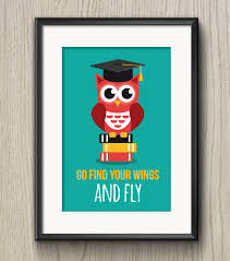 graduation owl poster go find your wings and fly printable