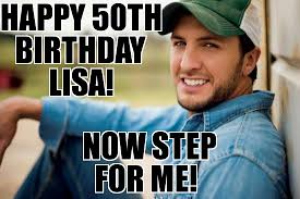 Luke Bryan Happy Birthday Meme - luke bryan weknowmemes generator