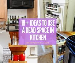 best kitchen cabinet storage ideas 18 kitchen storage ideas to use a dead space farmfoodfamily