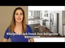 Whirlpool Inch French Door Refrigerator - whirlpool 36 inch french door refrigerator wrf993fifm youtube