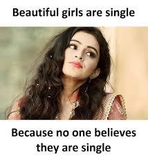Beautiful Girl Meme - dopl3r com memes beautiful girls are single because no one