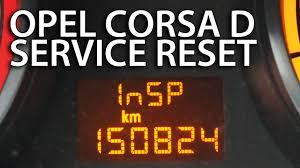 opel corsa 2008 opel corsa d inspection reset mr fix info