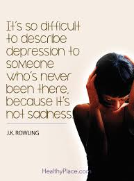 What Are Good Words To Describe Yourself Depression Quotes And Sayings About Depression Quotes Insight
