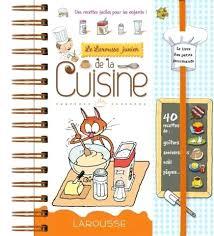 cuisine larousse larousse de cuisine larousse junior de la cuisine larousse de