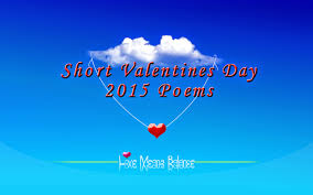 Short Love Quotes Her by Top 8 Short Love Poems For Him U0026 Her Happy Valentine U0027s Day