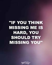 Missing Someone Meme - 15 quotes for when you re really missing someone you love yourtango