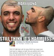 Injecting Marijuanas Meme - list of synonyms and antonyms of the word marijuana kills
