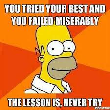 You Tried Meme - advice homer weknowmemes