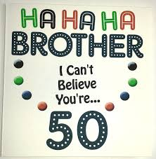 50th Birthday Cards For 50th Birthday Cards For Brother Alanarasbach Com