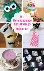 25 dollar gift ideas 25 more handmade gift ideas under 5