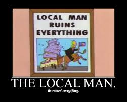 Everything Meme - just wanted to local man ruins everything know your meme