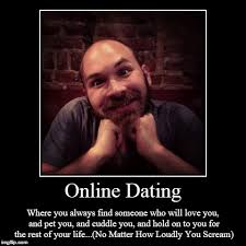 How To Make A Meme Online - online dating online dating where you always find someone who
