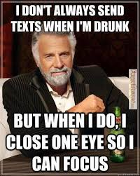 Funny Memes To Send - just something funny funny memes i don t always send drunk texts