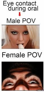 Oral Memes - 25 best memes about femal pov femal pov memes