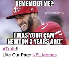 Cam Meme - remember mep onflmemes4you omas your cam newton 3 years ago