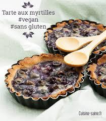 recettes de cuisine sans gluten tarte aux myrtilles sans gluten sans lait sans œuf vegan