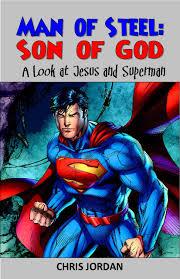 new booklet u201cman of steel son of god u201d superman and jesus