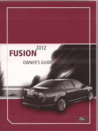 2012 ford fusion owners manual ford amazon com books