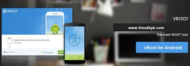 root my phone apk vroot apk android vroot downloader for one click root