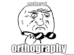 Mother Of God Meme Gif - mother of orthography ifelse mother of god quickmeme