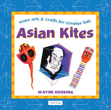 asian kites asian arts and crafts for creative kids wayne