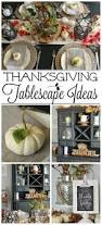 thanksgiving tablescapes ideas thanksgiving tablescape ideas clean and scentsible