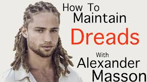 how to maintain dreadlocks with model alexander masson hdstyles