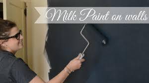 milk paint on walls youtube