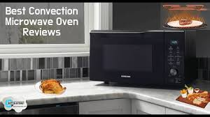 Toaster Ovens Reviews Consumer Reports Best Convection Microwave Oven Reviews Youtube
