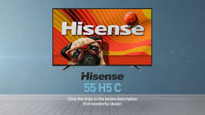 amazon hisense 55 black friday hisense 55h5c h5 series full hd smart tv full specs review