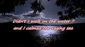 didn u0027t i walk on the water w lyrics the dunaways